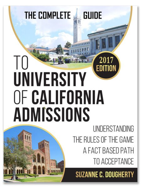 uc application will i get in • admit guide uc  the complete guide to university of california admissions 2017